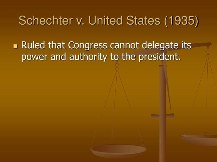 Schechter v. United States (1935)