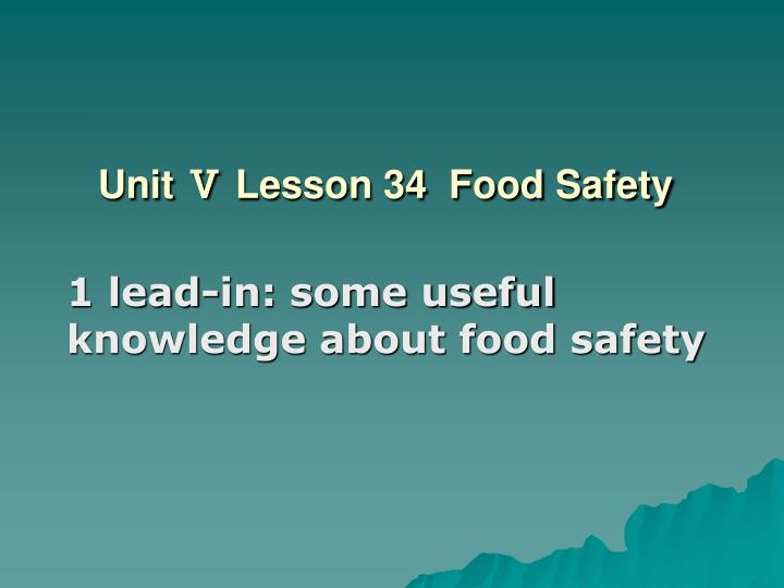 Unit lesson 34 food safety