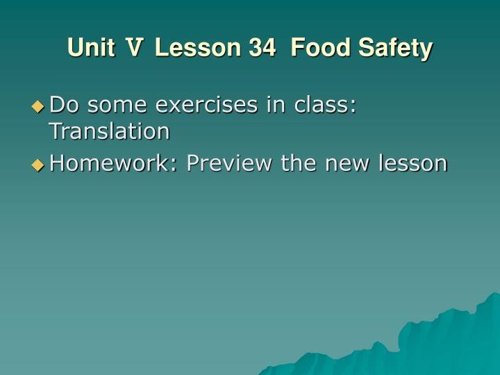 Unit Ⅴ Lesson 34  Food Safety