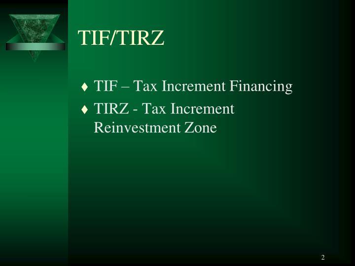TIF/TIRZ