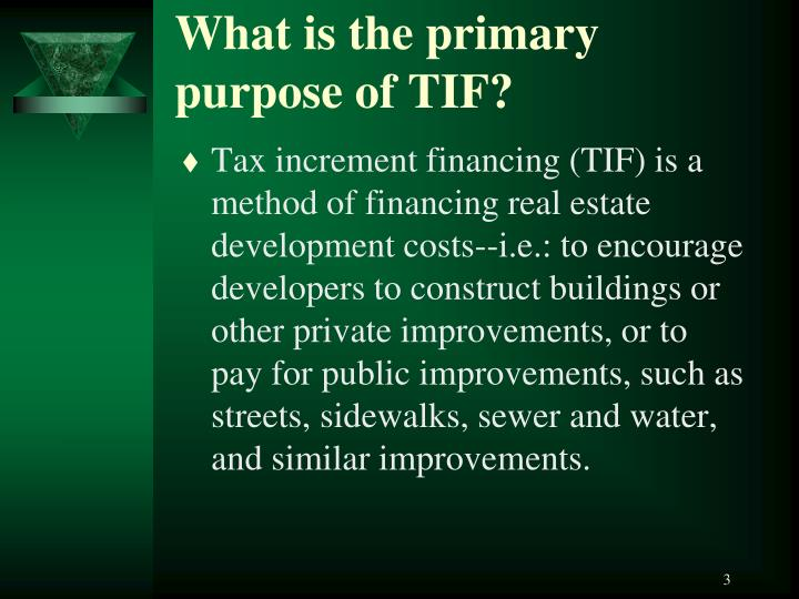 What is the primary purpose of tif