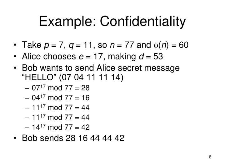 Example: Confidentiality