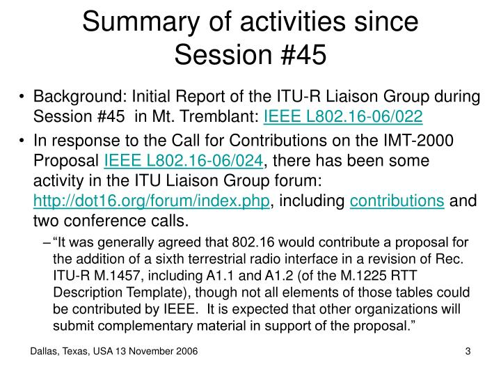 Summary of activities since Session #45