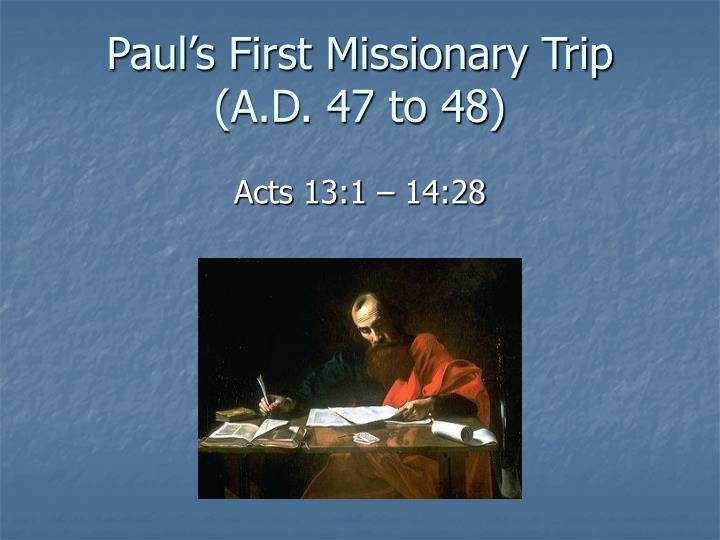 the first missionary journey of paul essay