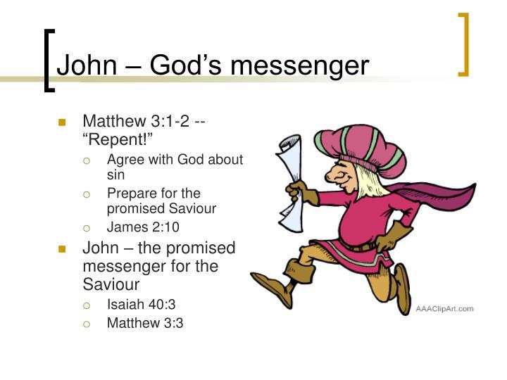 John – God's messenger