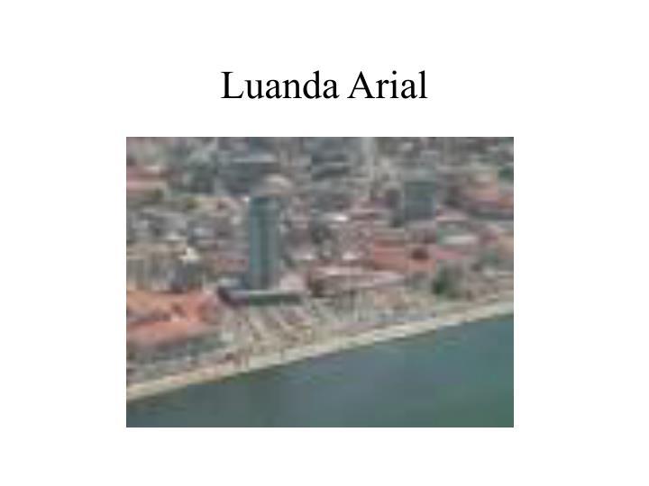 Luanda Arial