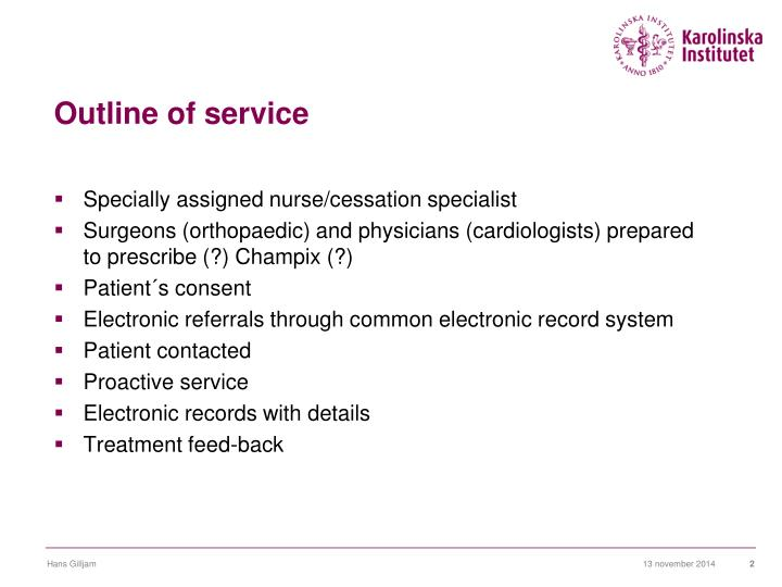 Outline of service
