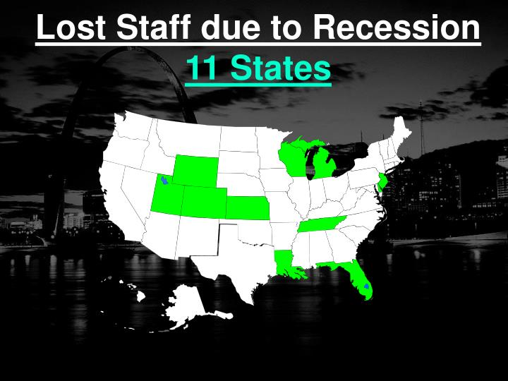 Lost Staff due to Recession
