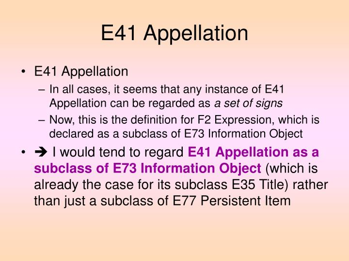 E41 Appellation
