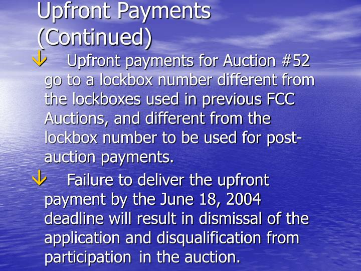 Upfront Payments (Continued)