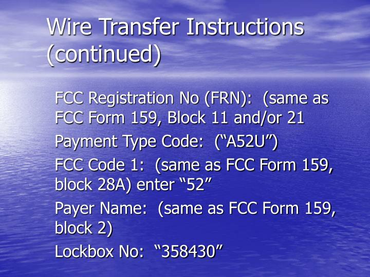 Wire Transfer Instructions (continued)