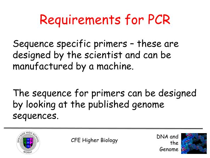 Requirements for PCR