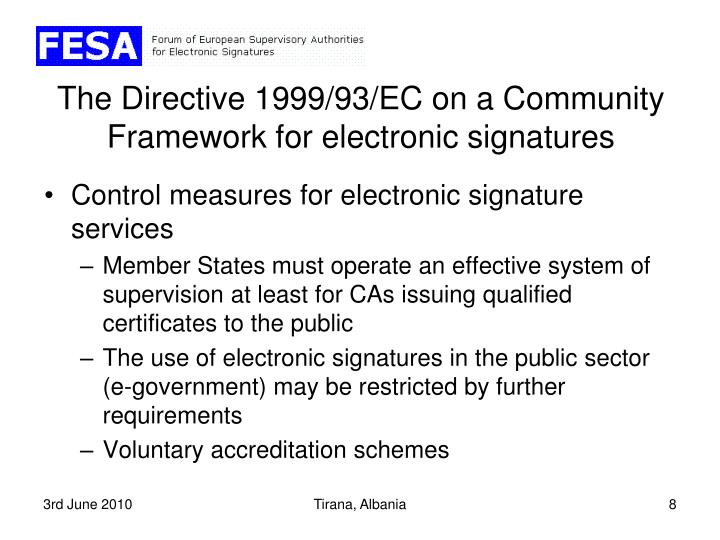 The Directive 1999/93/EC on a Community Framework for electronic signatures