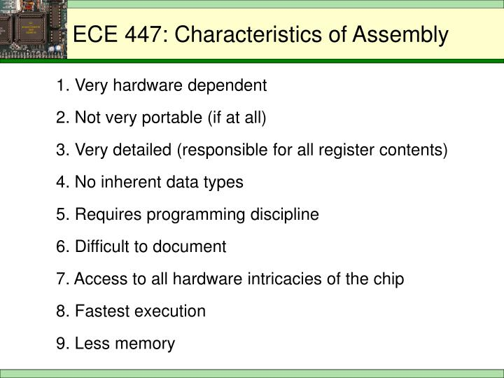 ECE 447: Characteristics of Assembly