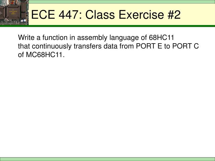 ECE 447: Class Exercise #2