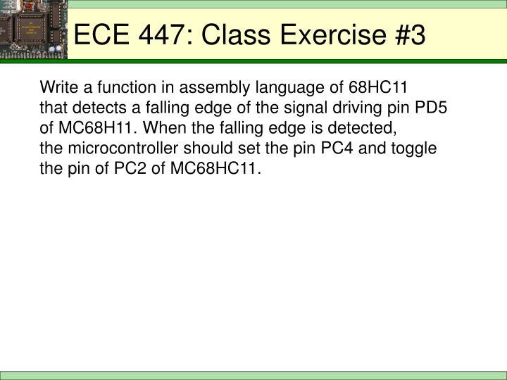ECE 447: Class Exercise #3