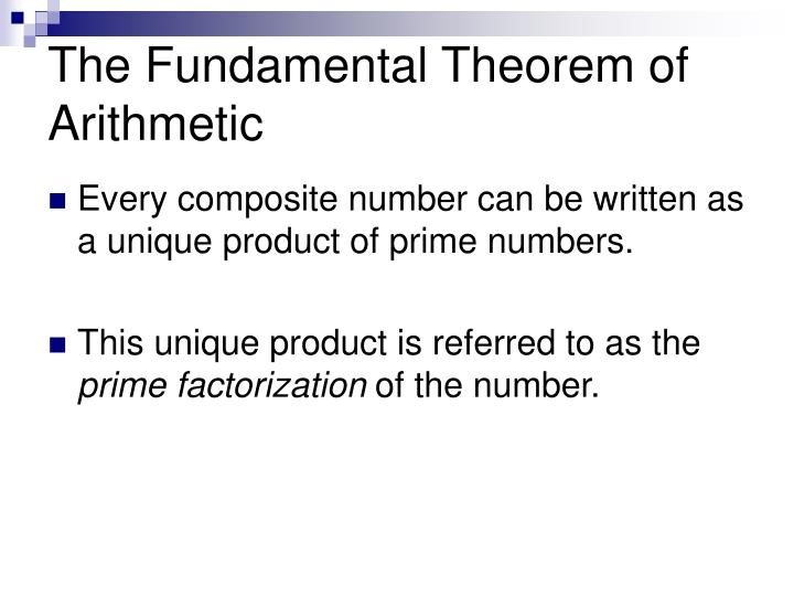 The Fundamental Theorem of Arithmetic