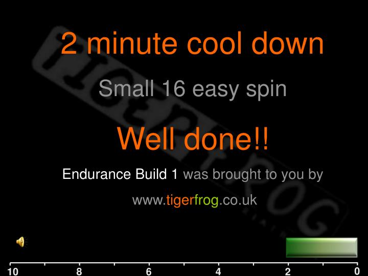 2 minute cool down