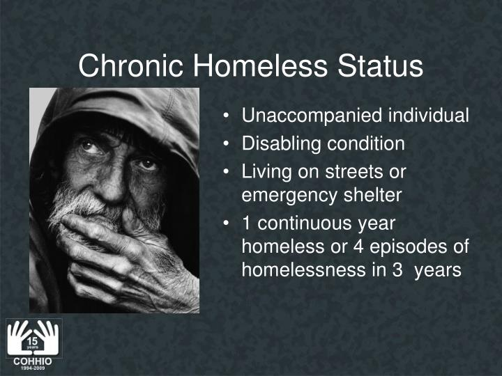 Chronic Homeless Status