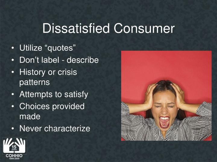 Dissatisfied Consumer