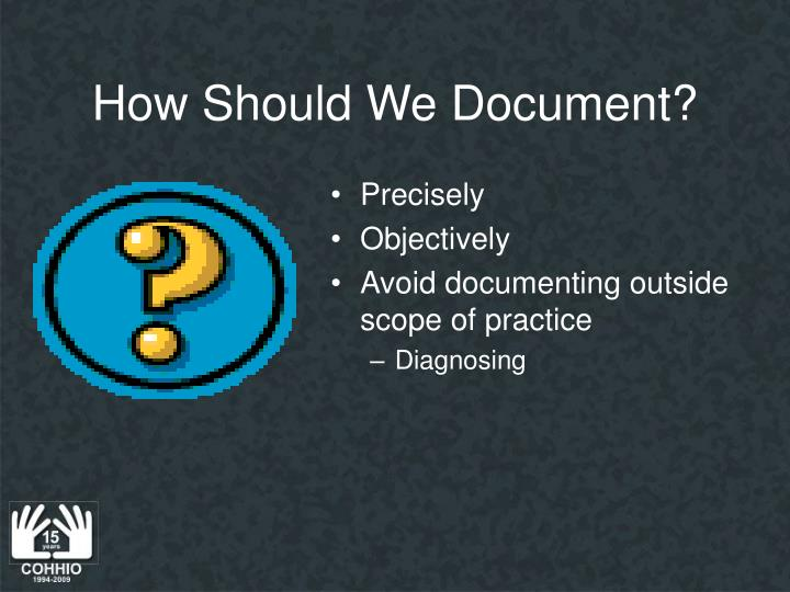 How Should We Document?