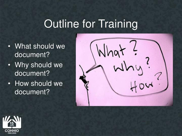 Outline for training