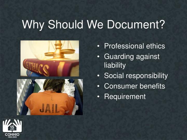 Why Should We Document?