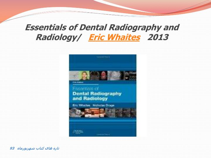 Essentials of Dental Radiography and Radiology/