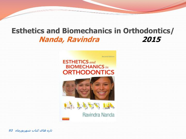 Esthetics and Biomechanics in Orthodontics/
