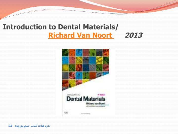 Introduction to Dental Materials/