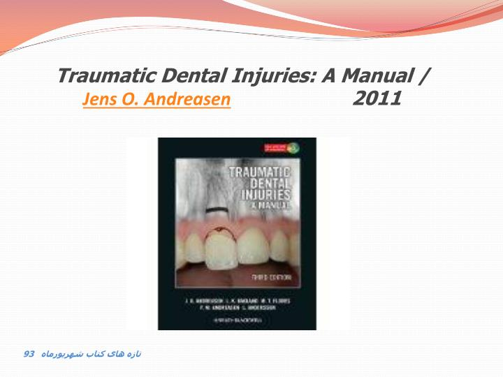 Traumatic Dental Injuries: A Manual /