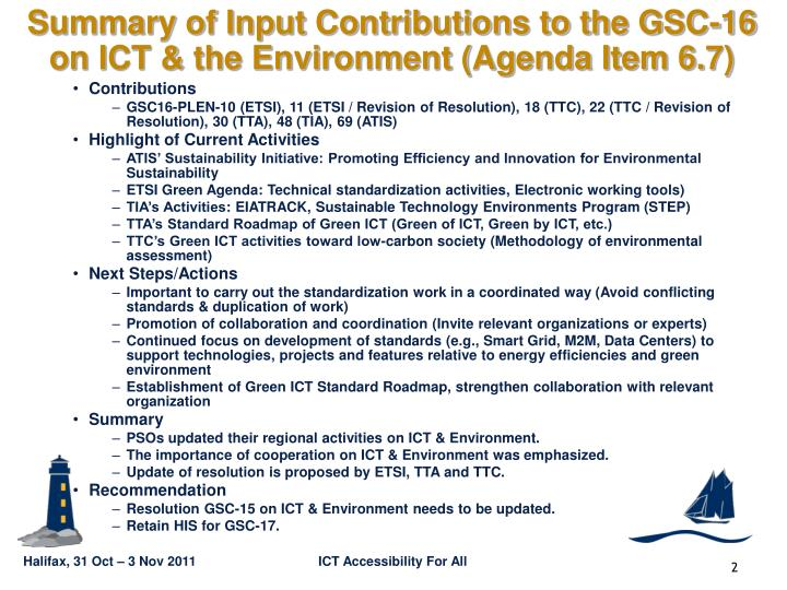 Summary of Input Contributions to the GSC-16
