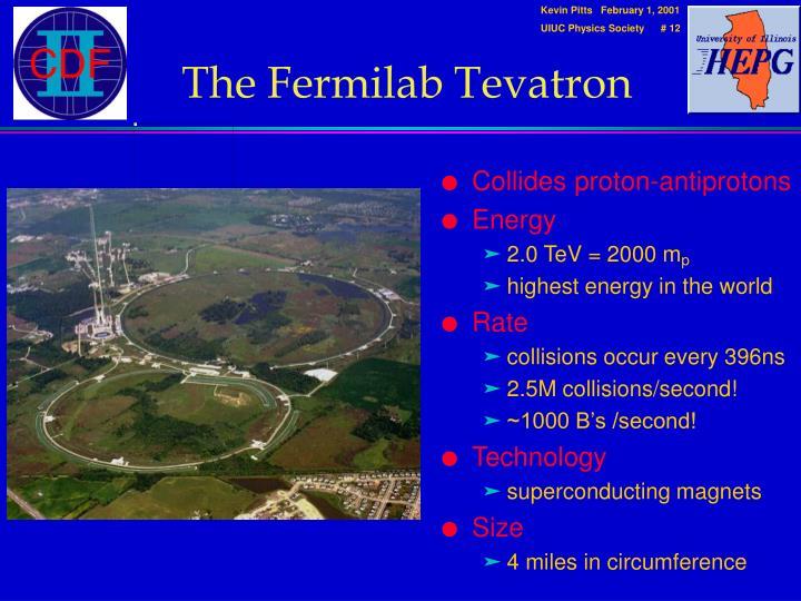 The Fermilab Tevatron