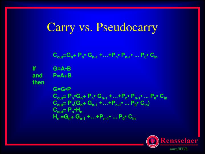Carry vs. Pseudocarry