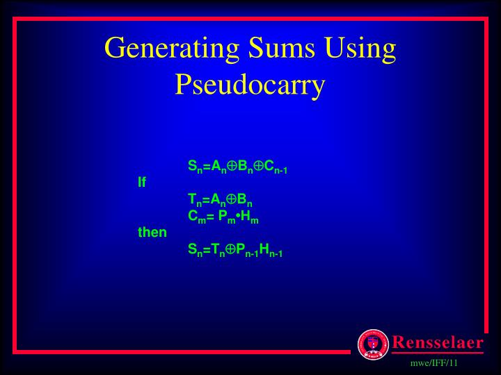 Generating Sums Using Pseudocarry