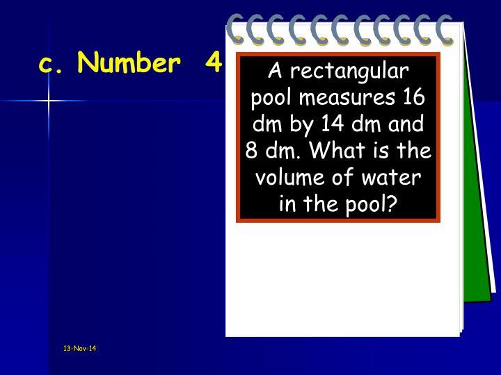 c. Number  4