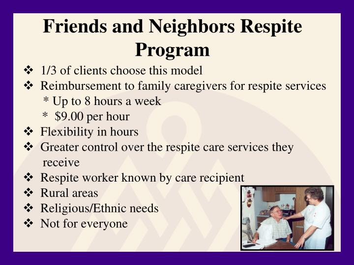 Friends and Neighbors Respite Program