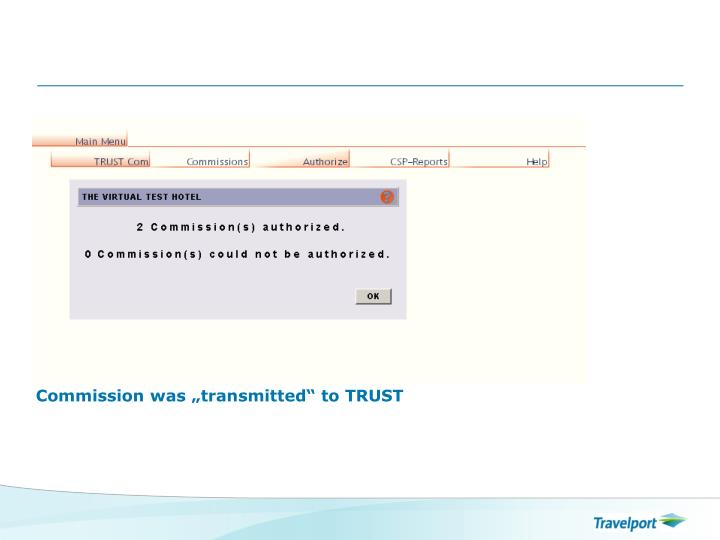 "Commission was ""transmitted"" to TRUST"