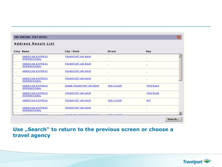 "Use ""Search"" to return to the previous screen or choose a travel agency"