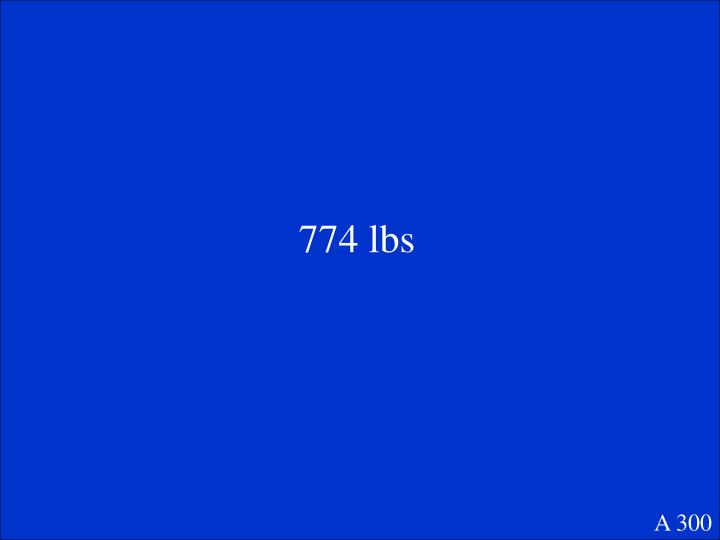 774 lbs