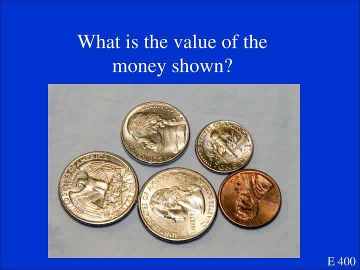 What is the value of the money shown?