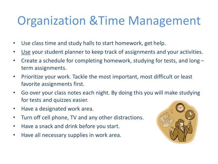 Organization &Time Management