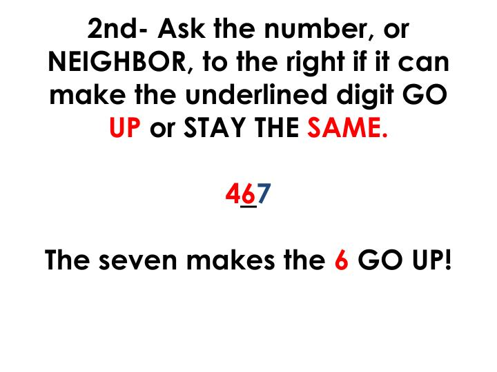 2nd- Ask the number, or NEIGHBOR, to the right if it can make the underlined digit GO
