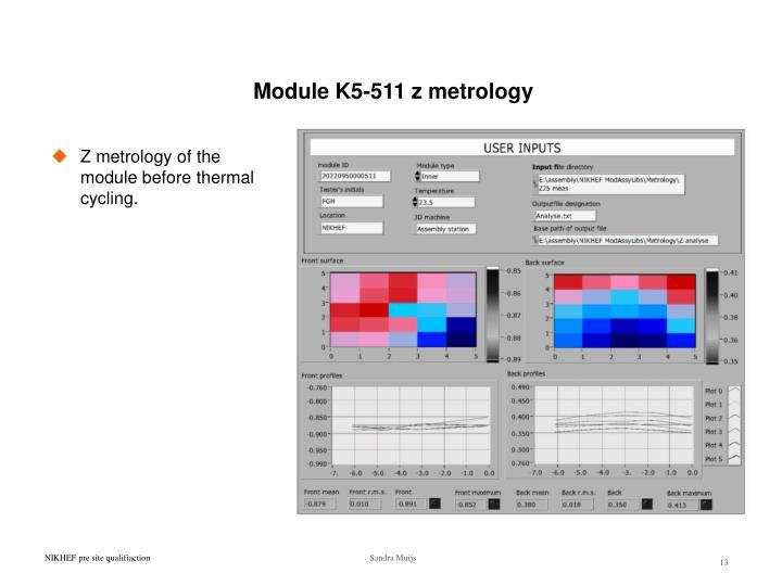 Module K5-511 z metrology