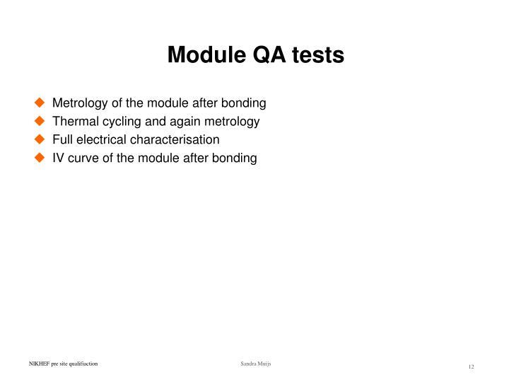 Module QA tests