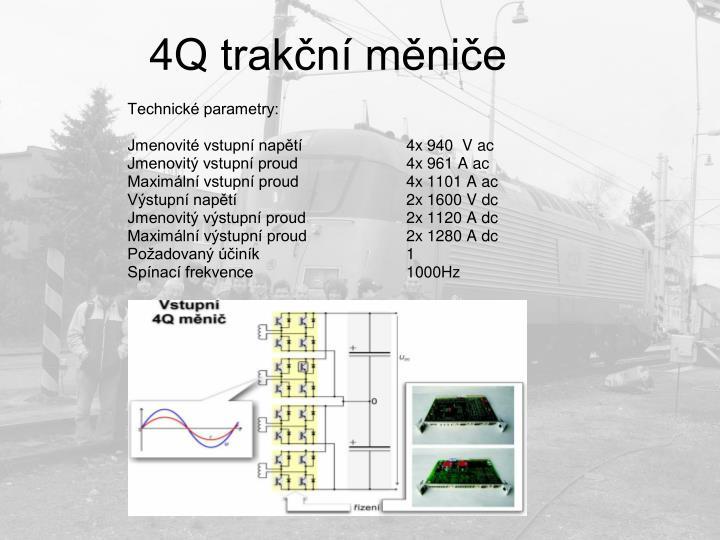 4Q trakční měniče