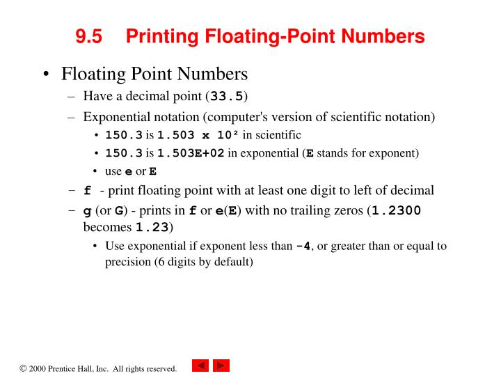 9.5	Printing Floating-Point Numbers