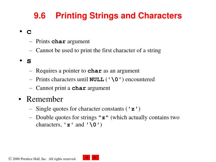 9.6	Printing Strings and Characters