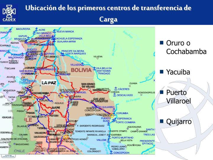 Ubicación de los primeros centros de transferencia de Carga