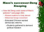 maos s successor deng xiaoping